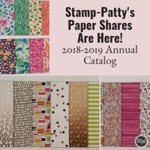 2018-2019 Stampin' Up! Designer Series Paper Shares Are Here!!