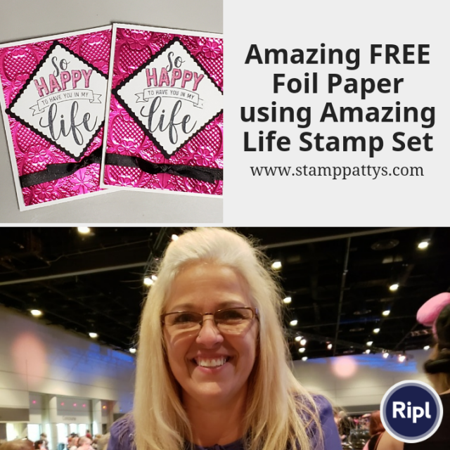 Amazing Life Stamp Set meets our amazing FREE foil paper